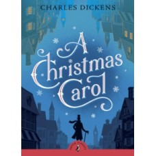 A Christmas Carol Puffin Classics - Charles Dickens & Anthony Horowitz (Introduction By)