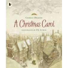 A Christmas Carol Illustrated - Charles Dickens & P.J. Lynch