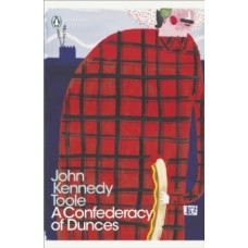 A Confederacy of Dunces - John Kennedy Toole & Walker Percy (Foreword By)
