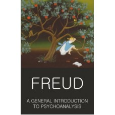 A General Introduction to Psychoanalysis - Sigmund Freud & Stephen Wilson