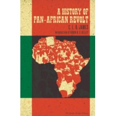 A History of Pan-African Revolt - C.L.R. James