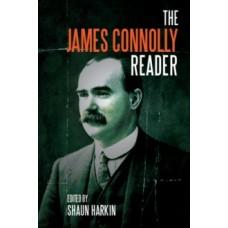 A James Connolly Reader - James Connolly, Shaun Harkin & Mike Davis (Foreword By)