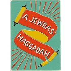 A Jewdas Haggadah - Jewdas
