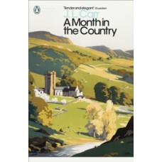 A Month in the Country - J.L. Carr & Penelope Fitzgerald