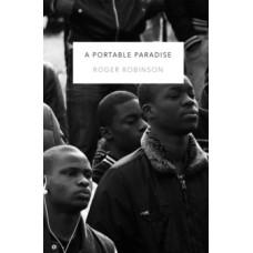 A Portable Paradise - Roger Robinson