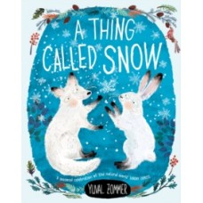 A Thing Called Snow - Yuval Zommer