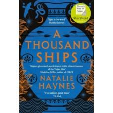 A Thousand Ships - Natalie Haynes