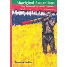 Aboriginal Australians : First Nations of an Ancient Continent - Stephen Muecke & Adam Shoemaker