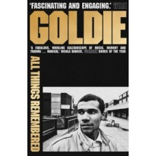 All Things Remembered - Goldie