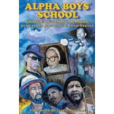 Alpha Boys School - Heather Augustyn & Adam Reeves