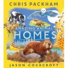 Amazing Animal Homes - Chris Packham & Jason Cockcroft