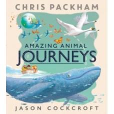 Amazing Animal Journeys - Chris Packham  & Jason Cockcroft