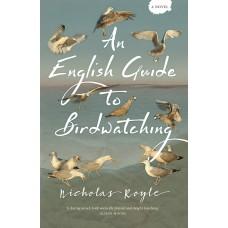 An English Guide to Birdwatching - Nicholas Royle