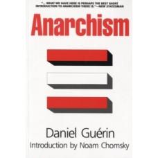 Anarchism - Daniel Guerin