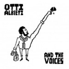 Otti Albietz - And The Voices