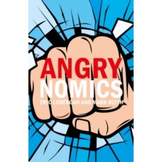 Angrynomics - Eric Lonergan & Mark Blyth