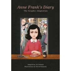 Anne Frank's Diary: The Graphic Adaptation - Anne Frank , Ari Folman & David Polonsky