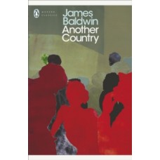 Another Country - James Baldwin & Colm Toibin