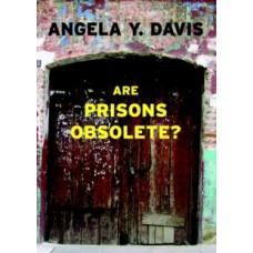 Are Prisons Obsolete? - Angela Davis