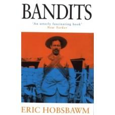 Bandits - Eric Hobsbawm