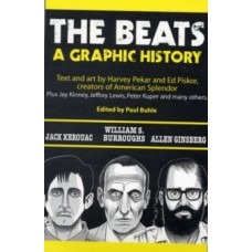 The Beats : A Graphic History - Harvey Pekar & Ed Piskor