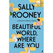 Beautiful World, Where Are You - Sally Rooney