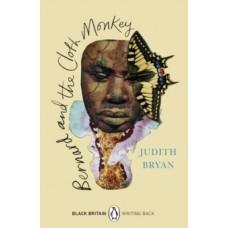 Bernard and the Cloth Monkey - Judith Bryan & Bernardine Evaristo (Introduction By)