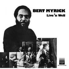 Bert Myrick – Live'n Well