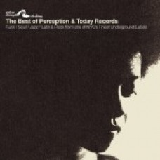 The Best Of Perception & Today Records  - Various Artists