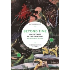 Beyond Time : Classic Tales of Time Unwound