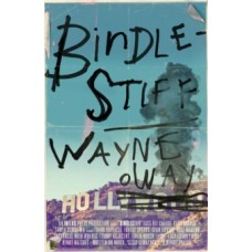 Bindlestiff - Wayne Holloway