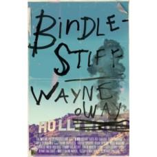 Bindlestiff - Wayne Holloway