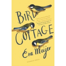 Bird Cottage - Eva Meijer