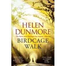Birdcage Walk - Helen Dunmore