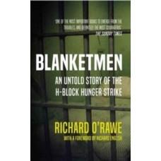 Blanketmen - Richard O'Rawe