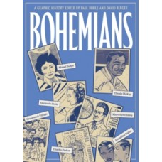 Bohemians : A Graphic History -  Paul Buhle & David Berger