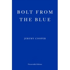Bolt from the Blue - Jeremy Cooper