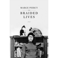 Braided Lives - Marge Piercy