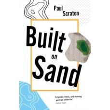 Built on Sand - Paul Scraton