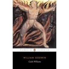 Caleb Williams - William Godwin