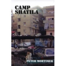 Camp Shatila - Peter Mortimer