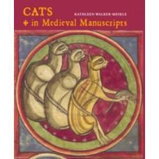 Cats in Medieval Manuscripts - Kathleen Walker-Meikle