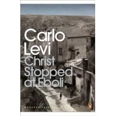 Christ Stopped at Eboli - Carlo Levi