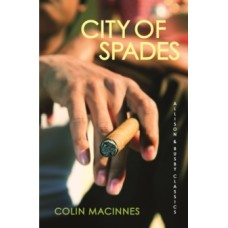 City of Spades - Colin MacInnes