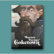 Coketown - Barney Farmer &  Lee Healey