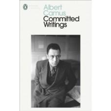 Committed Writings - Albert Camus