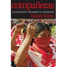 Companeras : Zapatista Women's Stories - Hilary Klein