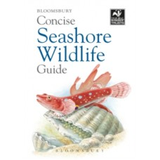 Concise Seashore Wildlife Guide -  Bloomsbury