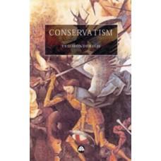Conservatism : Burke, Nozick, Bush, Blair? - Ted Honderich