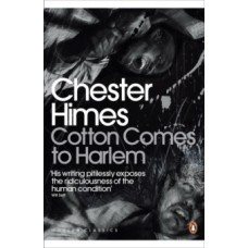 Cotton Comes to Harlem - Chester Himes
